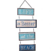 'Life Is Better At The Beach' Sign
